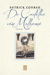De Cadillac van Mallarmé-Patrick Conrad