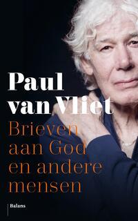 Brieven aan God en andere mensen-Paul van Vliet-eBook