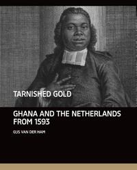 Tarnished gold-Gijs van der Ham