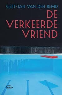 De verkeerde vriend-Gert-Jan van den Bemd-eBook