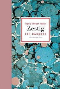 Zestig. Een dagboek-Ingrid Veken Vander-eBook