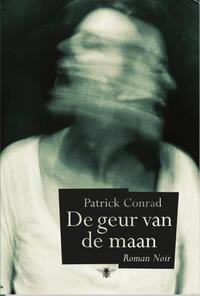 De geur van de maan-Patrick Conrad-eBook