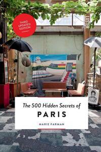 The 500 hidden secrets of Paris-Marie Farman