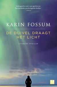 De duivel draagt het licht-Karin Fossum