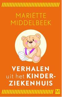 Verhalen uit het kinderziekenhuis-Mariette Middelbeek