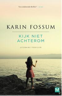 Kijk niet achterom-Karin Fossum