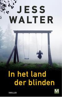 In het land der blinden-Jess Walter