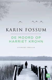 De moord op Harriet Krohn-Karin Fossum