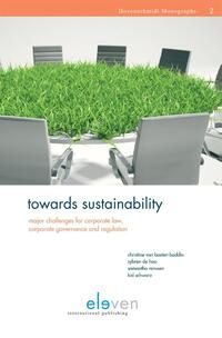 Towards Sustainability: Major Challenges for Corporate Law, Corporate Governance and Regulation-Christine Basten van Bodin, Kid Schwarz, Samantha Renssen, Sybren de Hoo-eBook