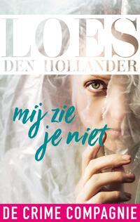 Mij zie je niet-Loes den Hollander-eBook