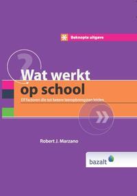 Wat werkt op school-Robert J. Marzano