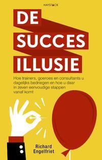 De succesillusie-Richard Engelfriet-eBook