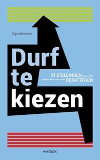 Durf te kiezen-Gijs Weenink