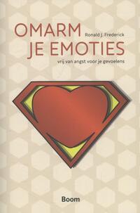 Omarm je emoties-Ronald J. Frederick-eBook