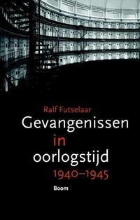 Gevangenissen in oorlogstijd-Ralf Futselaar-eBook