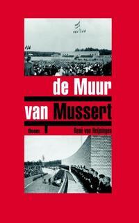 De muur van Mussert-Rene van Heijningen-eBook