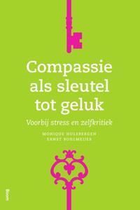 Compassie als sleutel tot geluk-Ernst Bohlmeijer, Monique Hulsbergen-eBook