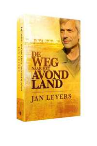 De weg naar het Avondland-Jan Leyers