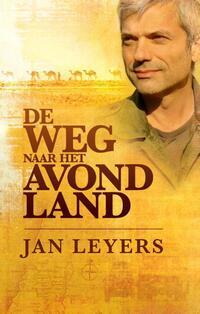 De weg naar het avondland-Jan Leyers-eBook