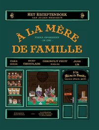 A la Mere de Famille - Het receptenboek-Julien Merceron