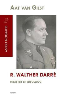 R. Walther Darré-Aat van Gilst