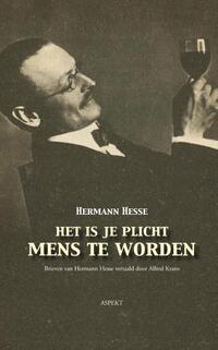 Het is je plicht mens te worden-Hermann Hesse
