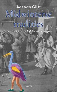 Midwinterse tradities-Aat van Gilst