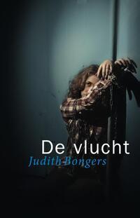 De vlucht-Judith Bongers