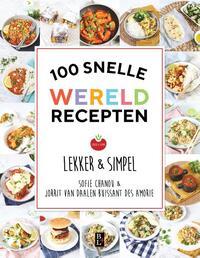 100 Snelle Wereldrecepten-Jorrit van Daalen Buissant Des Amorie, Sofie Chanou