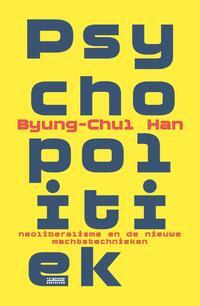 Psychopolitiek-Byung-Chul Han, Miriam Hardoar-eBook