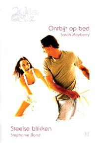 Ontbijt op bed ; Steelse blikken-Sarah Mayberry, Stephanie Bond-eBook