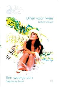 Diner voor twee ; Een weekje zon-Isabel Sharpe, Stephanie Bond-eBook