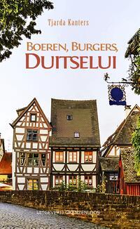 Boeren, Burgers, Duitselui-Tjarda Kanters-eBook