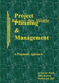 Project Planning and Management (PPM)-Ad van der Weide, Adrie Beulens, Stephan van Dijk-eBook
