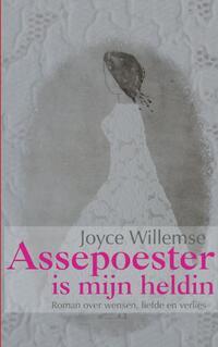 Assepoester is mijn heldin-Joyce Willemse