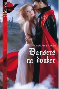 Dansers na donker - Een uitgave van Harlequin Black Moon - fantasyroman-Charlaine Harris-eBook