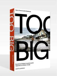Too Big-Henk Ovink, Jelte Boeijenga