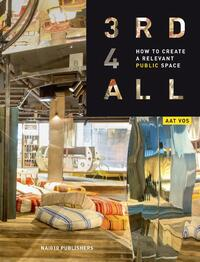 3rd4ALL How to Make Public Space (e-book)-Aat Vos, Kirstin Hanssen-eBook