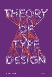 Theory of Type Design-Gerard Unger
