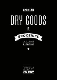 Dry Goods & Groceries-J.W. Roy, Leon Verdonschot