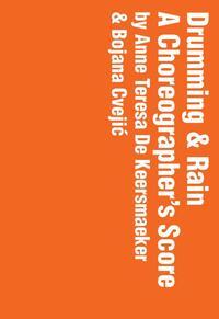 Drumming and rain-Bojana Cvejic, Teresa de Keersemaeker
