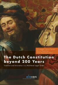 The Dutch Constitution Beyond 200 Years-