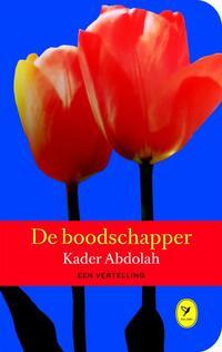 De boodschapper-Kader Abdolah
