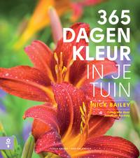 365 Dagen Kleur In Je Tuin-Nick Bailey