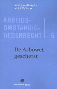 De Arbowet geschetst-J.A. Hofsteenge, J. van Drongelen