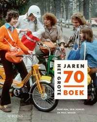 Het Grote Jaren 70 Boek-Erik Somers, Paul Brood, René Kok