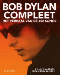 Bob Dylan compleet-Jean-Michel Guesdon, Philippe Margotin