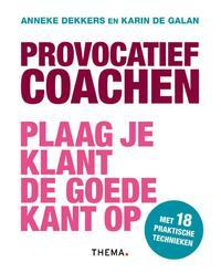 Provocatief coachen-Anneke Dekkers, Karin de Galan