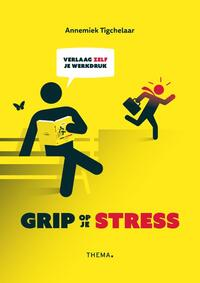 Grip op je stress-Annemiek Tigchelaar