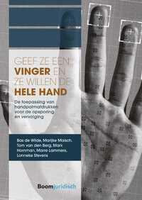 Geef ze een vinger en ze willen de hele hand-Bas de Wilde, Lonneke Stevens, Marijke Malsch, Mark Hornman, Marre Lammers, Tom van den Berg-eBook